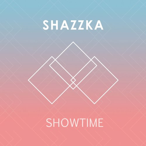 Shazzka - Showtime - Single [EDM15307]