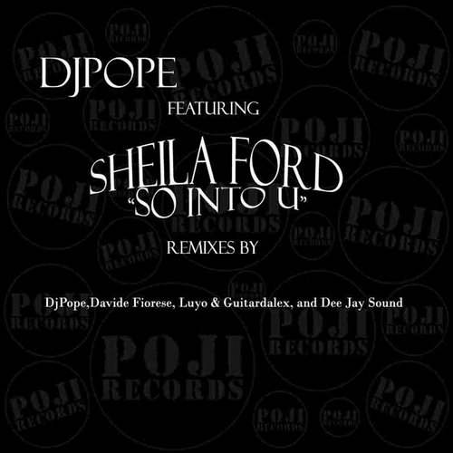 Sheila Ford, DjPope - So Into U [PJU 063]