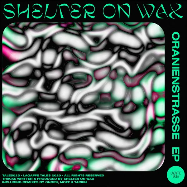 Shelter on Wax - ORANIENSTRASSE - EP [TALES023]