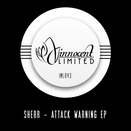 Sherr – Attack Warning EP  [IML043]