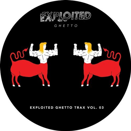 VA - Shir Khan Presents Exploited Ghetto Trax Volume 03 [EXPDIGITAL147]