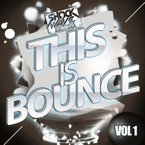 Shockwave This Is Bounce Vol 1