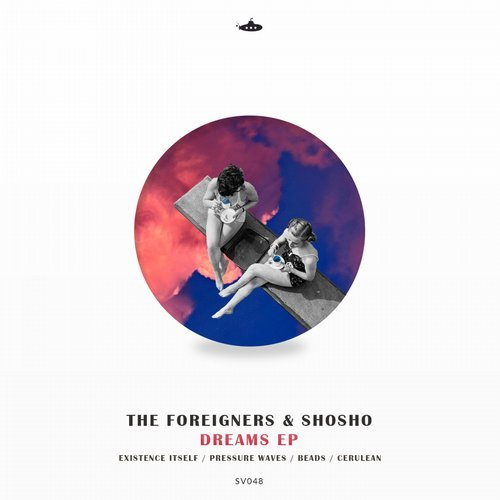 Shosho, The Foreigners – Dreams [SV048]