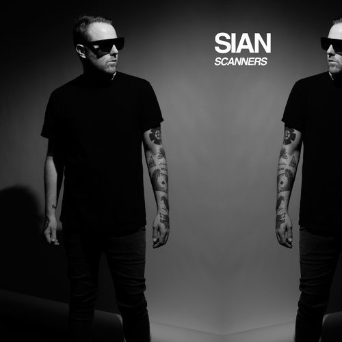Sian - Scanners [OCT109]