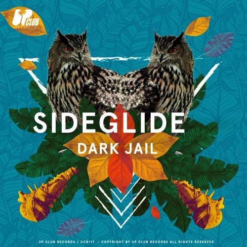 Sideglide - Dark Jail [UCR117]