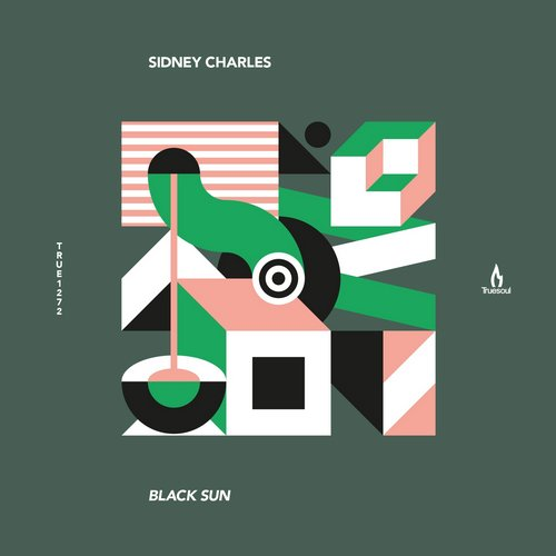 Sidney Charles – Black Sun [TRUE1272]