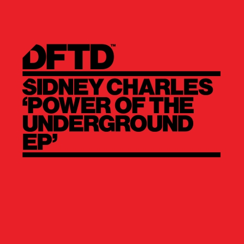 Sidney Charles - Power Of The Underground EP [DFTDS047D]