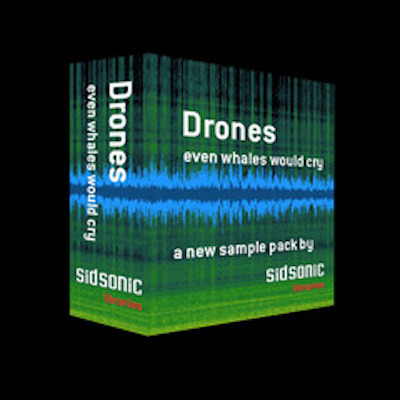 Sidsonic Libraries Drones Even Whales Would Cry MULTiFORMAT
