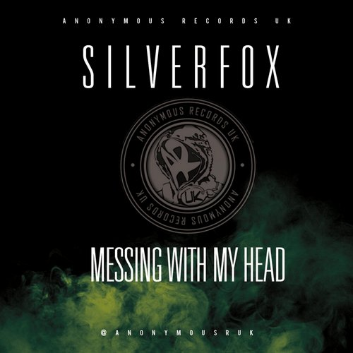 SilverFox - Messing With My Head [ARUK74]