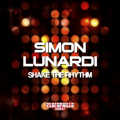 Simon Lunardi - Shake The Rhythm [CLO16002]