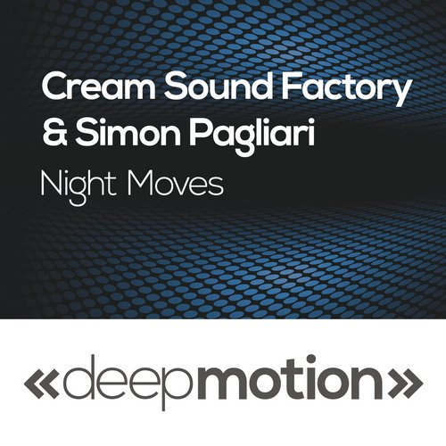 Simon Pagliari, Cream Sound Factory - Night Moves [DMOT 026]