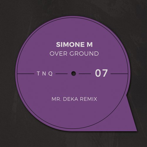 Simone M - Over Ground [TNQ07]