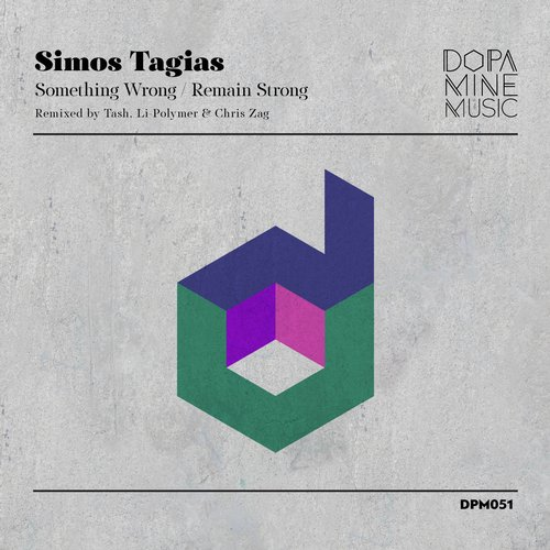 Simos Tagias – Something Wrong / Remain Strong Remixed [DPM051]