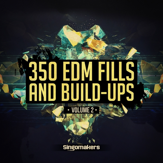 Singomakers EDM Fills and Build-Ups Vol.2 WAV REX-AUDIOSTRiKE