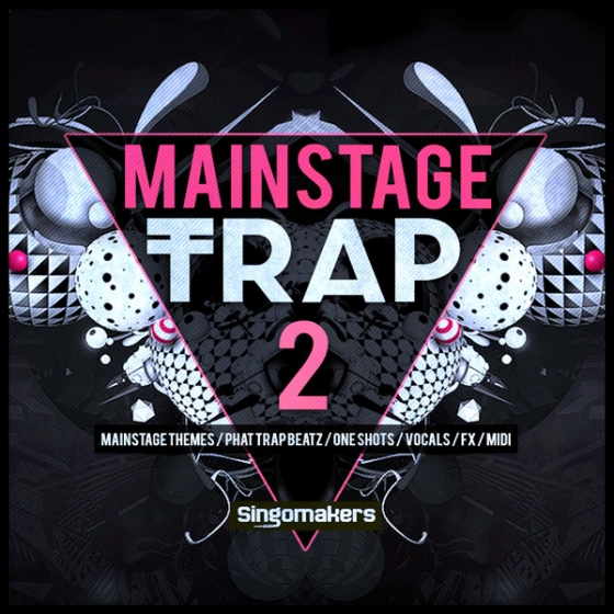 Singomakers Mainstage Trap Vol.2 MULTiFORMAT-AUDIOSTRiKE