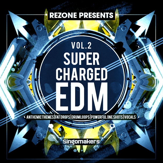 Singomakers Supercharged EDM Vol. 2 By REZONE MULTiFORMAT
