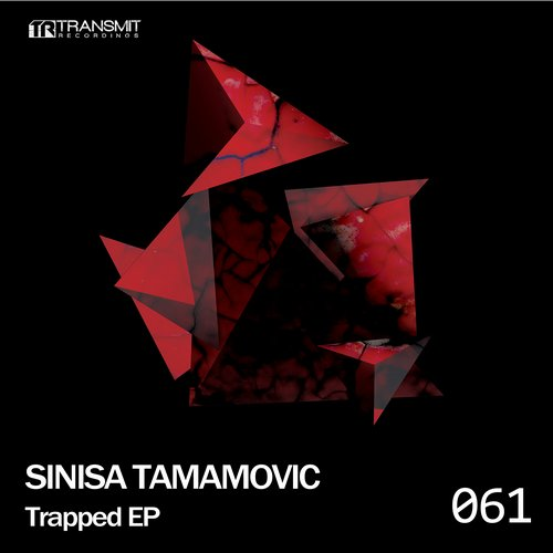 Sinisa Tamamovic – Trapped EP [TRSMT061]