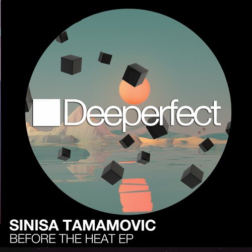 Sinisa Tamamovic - Before The Heat EP [DPE1103]