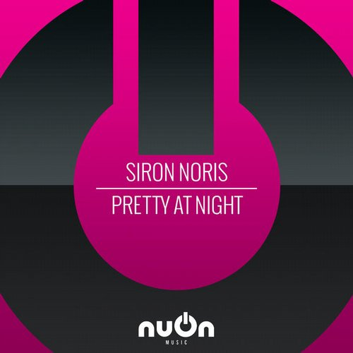 Sir0n N0ris - Pretty At Night [NUON005]