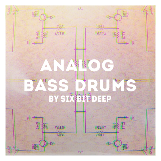 Six Bit Analog Bass Drums WAV