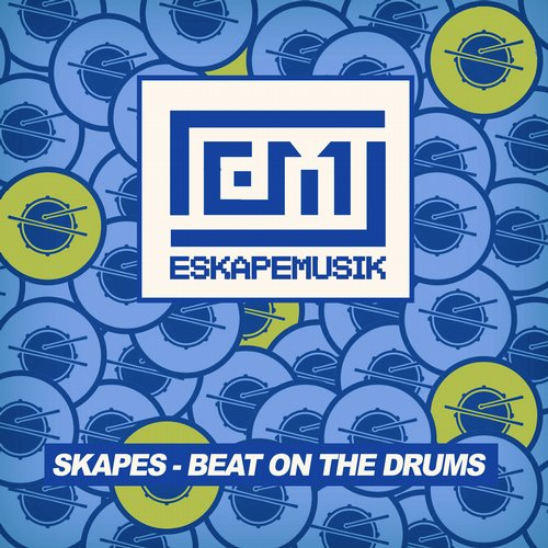 Skapes - Beat On The Drums [ESKM 003]