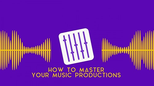 Skillshare How to Master Your Music Productions TUTORiAL
