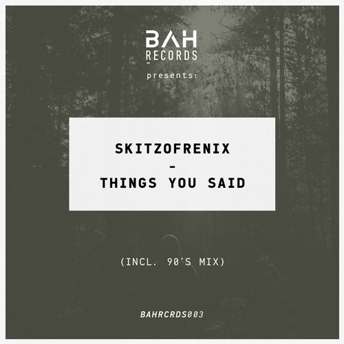 Skitzofrenix - Things You Said [AWD259922]