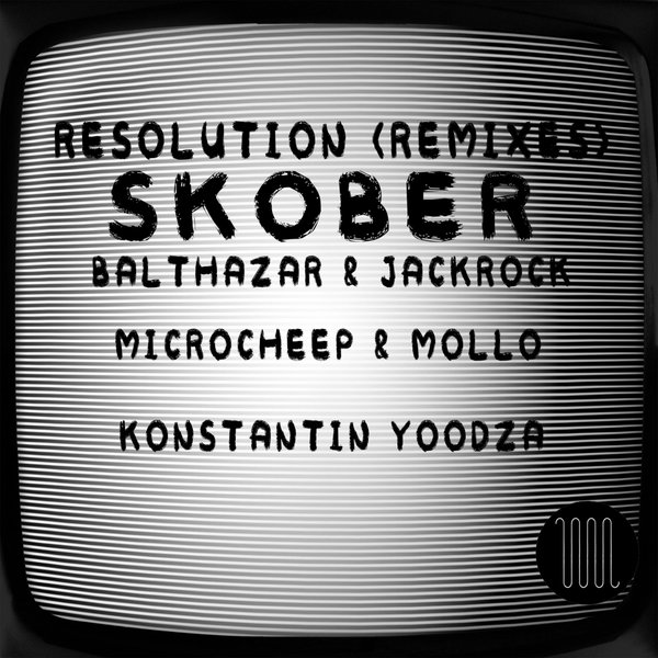Skober - Resolution (Remixes) [BURRMX 001]