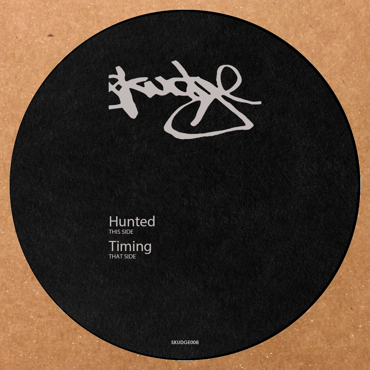 Skudge – Hunted / Timing [SKUDGE008]