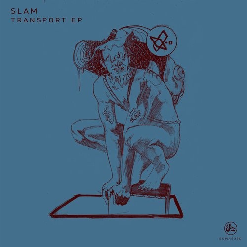 Slam - Transport EP [SOMA533D]