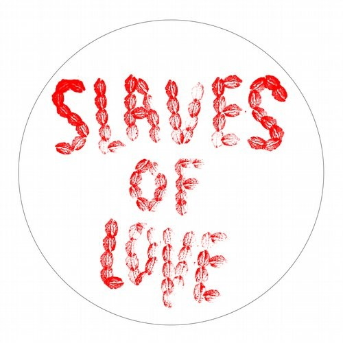 Slaves of love – Sake Of Nothing [JJ027]