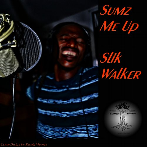 Slik Walker, Rasmir Mantree - Sumz Me Up [MR098]