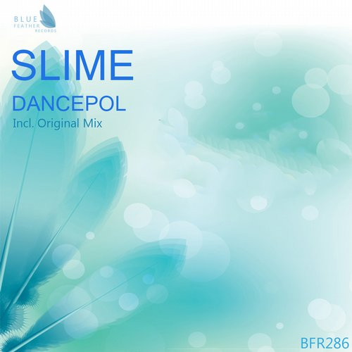 Slime - Dancepol - Single [BFR286]