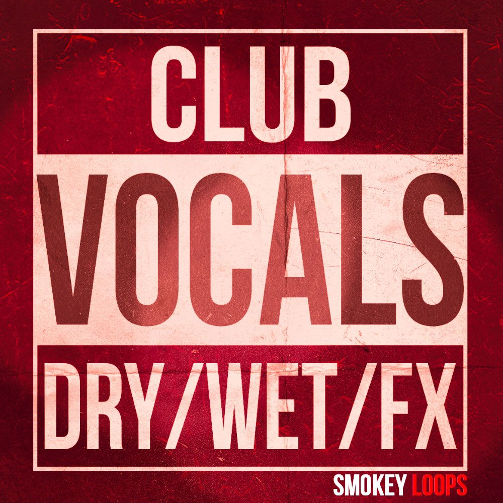 Smokey Loops Club Vocals WAV