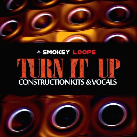 Smokey Loops Turn It Up WAV MiDi-AUDIOSTRiKE