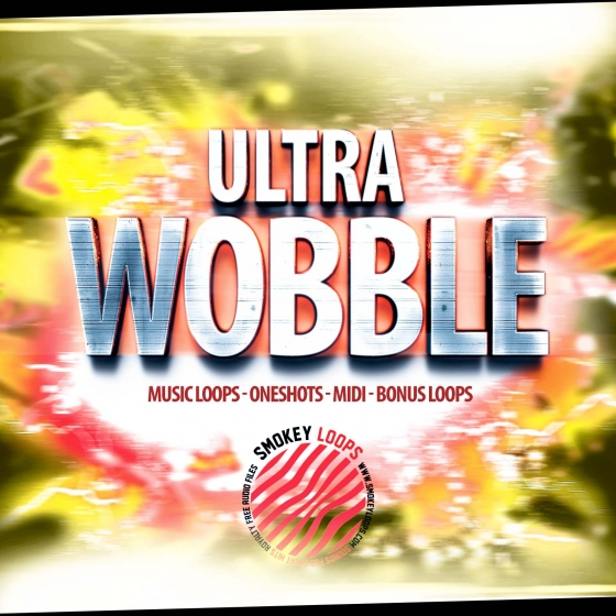 Smokey Loops Ultra Wobble WAV MiDi