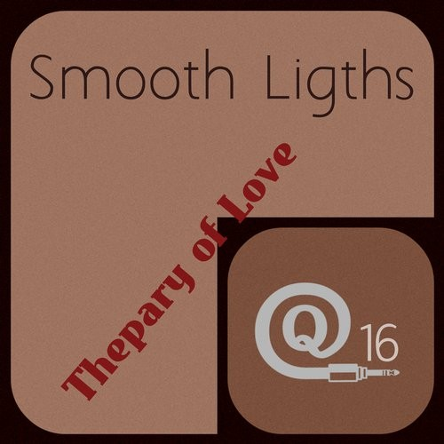 Smooth Lights - Therapy Of Love [QR16]
