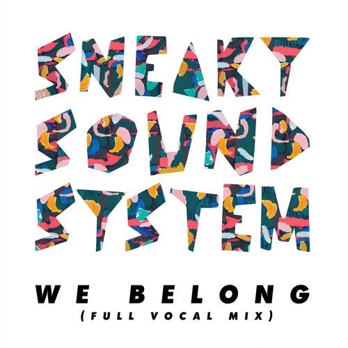 Sneaky Sound System - We Belong - Full Vocal Mix - Extended Mix [ITC3043BP]
