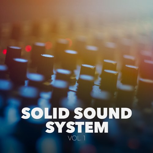 VA - Solid Sound System, Vol. 1 [HPFLTD078]