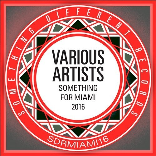 VA - Something For Miami 2016 [SDRMIAMI16]