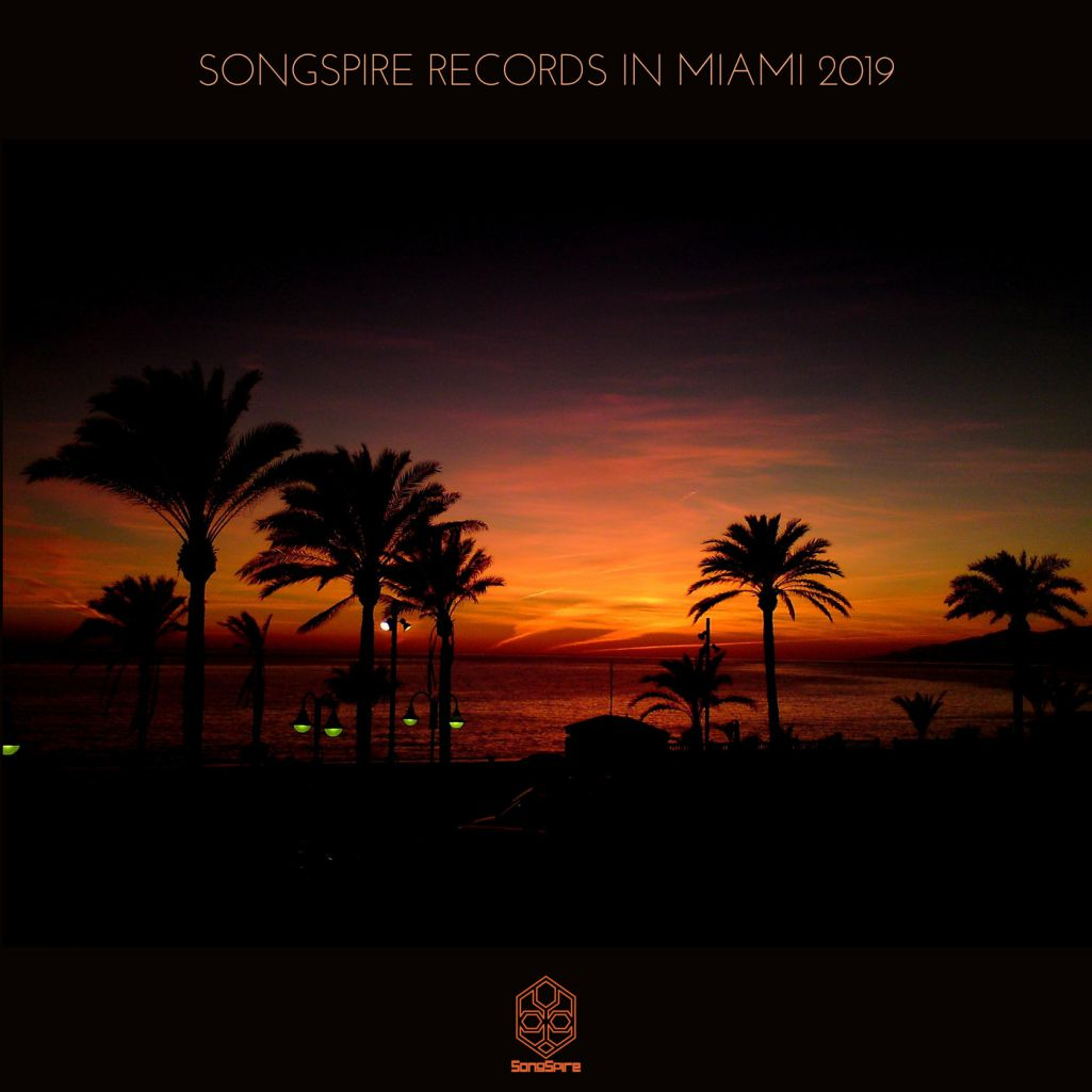 VA - Songspire Records In Miami 2019 [SSRC005]