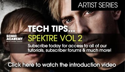Sonic Academy Artist Series Tech Tips with Spektre Vol.2 TUTORIAL-SYNTHIC4TE