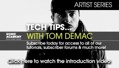 Sonic Academy Artist Series Tech Tips with Tom Demac Vol.1 TUTORiAL-SYNTHIC4TE