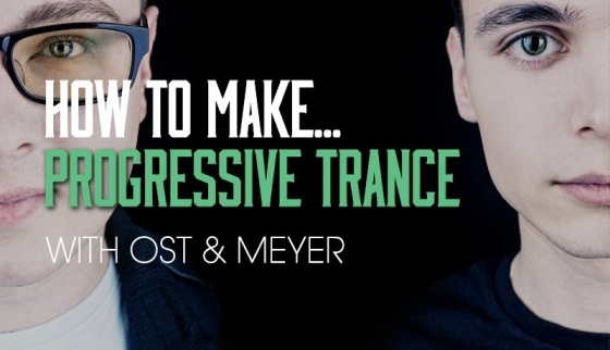 Sonic Academy How To Make Progressive Trance with Ost and Meyer TUTORiAL