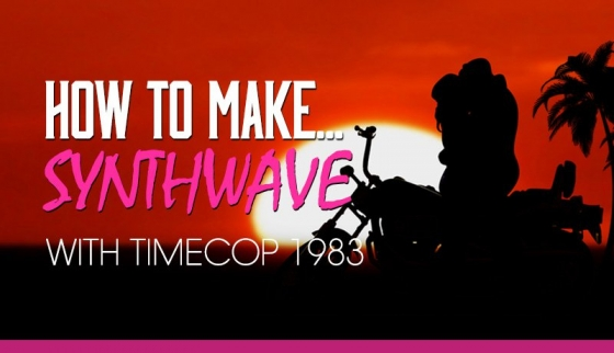 Sonic Academy How To Make Synthwave with Timecop 1983 TUTORiAL