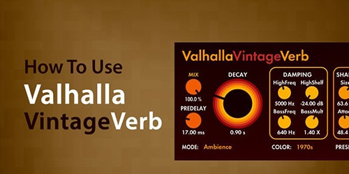 Sonic Academy How To Use Valhalla Vintage Verb with Paolo Mojo TUTORiAL