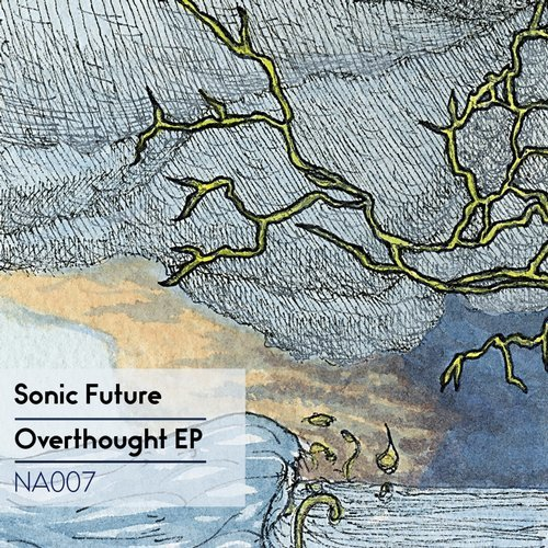 Sonic Future – Overthought [NA007]