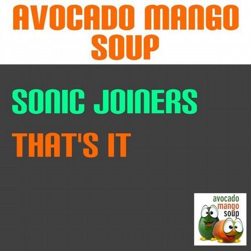 Sonic Joiners - Thats It [7640168990633]
