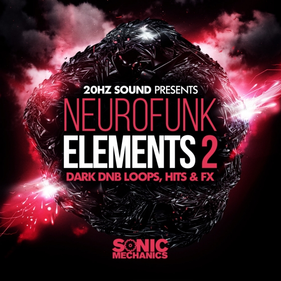 Sonic Mechanics 20Hz Sound Neurofunk Elements 2 MULTiFORMAT