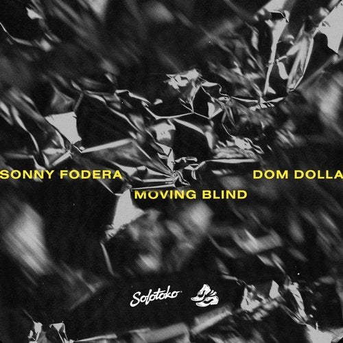 Sonny Fodera, Dom Dolla – Moving Blind (Gorgon City Extended Remix) [SWEATITOKO003]